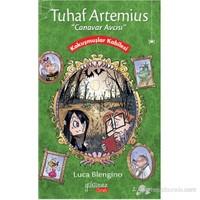 TUHAF ARTEMIUS ''Canavar Avcısı'' - Kokuşmuşlar Kabilesi - Luca Blengino