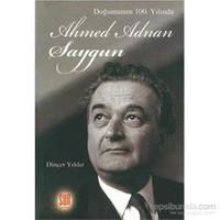 Doğumunun 100.Yılında Ahmet Adnan Saygun