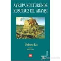 Avrupa Kültüründe Kusursuz Dil Arayışı-Umberto Eco