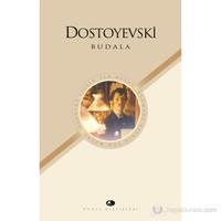 Budala-Fyodor Mihayloviç Dostoyevski