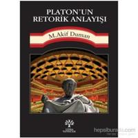 Platon'un Retorik Anlayışı
