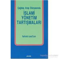İslami Yönetim Tartışmaları-Fehmi Ced'An