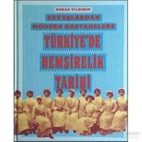 Savaşlardan Modern Hastanelere Türkiye'de Hemşirelik Tarihi