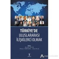 Türkiyede Uluslararası İlişkilerci Olmak