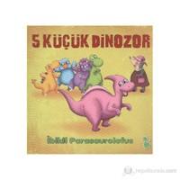 5 Küçük Dinozor - İbikli Parasaurolofus