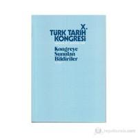 10. Türk Tarih Kongresi - 3. Cilt