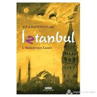 İztanbul I - Madalyonun Laneti-Ayla Hacıoğulları