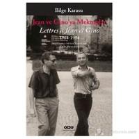 Jean Ve Gino'Ya Mektuplar 1963-1994-Bilge Karasu