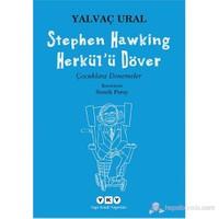 Stephen Hawking Herkül'ü Döver - Yalvaç Ural