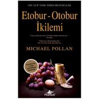 Etobur - Otobur İkilemi - Michael Pollan