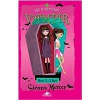 Kız Kardeşim Vampir 1 - Ben O, O Ben - Sienna Mercer