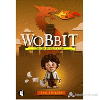 Wobbit - (Eğlenceli Bir Hobbit Kitabı)-Paul Erickson