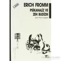 Zen Budizm D.T. Suzuki'Den Seçme Yazılar-Daisetz Teitaro Suzuki