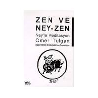 Zen ve Ney-Zen Ney'le Meditasyon