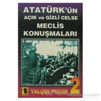 Atatürk'ün Açık Ve Gizli Celse Meclis Konuşmaları 2