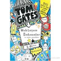 Tom Gates Muhteşem Bahaneler Ve Başka Güzellikler-Liz Pichon