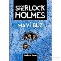 """""""Genç Sherlock Holmes"""" Serisi 3. Kitap Mavi Buz - Andrew Lane"""
