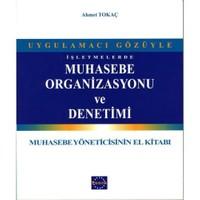 Uygulamacı Gözüyle İşletmelerde Muhasebe Organizasyonu Ve Denetimi