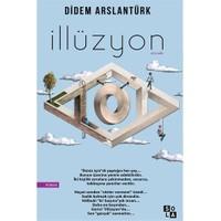 İllüzyon-Didem Arslantürk Deligönül