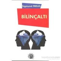 Bilinçaltı - Sigmund Freud