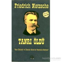 Tanrı Öldü - Friedrich Nietzsche