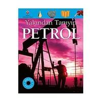 Yakından Tanıyın: Petrol (1.Baskı)-John Farndon