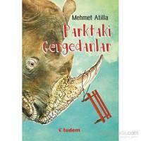 Parktaki Gergedanlar - Mehmet Atilla