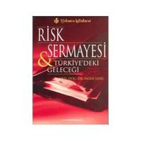 Risk Sermayesi Ve Türkiye'deki Geleceği