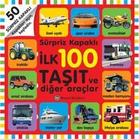 İlk 100 Taşıt Ve Diğer Araçlar-Kolektif