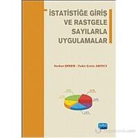 İstatistiğe Giriş Ve Rastgele Sayılarla Uygulamalar-Tahir Çetin Akıncı