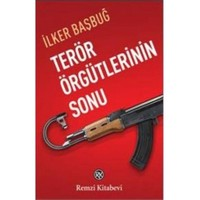 Terör Örgütlerinin Sonu - İlker Başbuğ