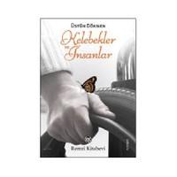 Kelebekler ve İnsanlar - Üstün Dökmen