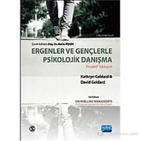 Ergenler ve Gençlerle Psikolojik Danışma - David Geldard