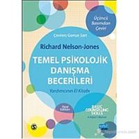 Temel Psikolojik Danışma Becerileri (Basic Counselling Skills)-Richard Nelson - Jones