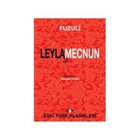 Leyla İle Mecnun - Fuzuli