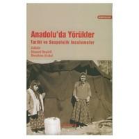 Anadolu'da Yörükler Tarihi Ve Sosyolojik İncelemeler