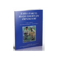 Saha (Yakut) Halk Edebiyatı Örnekleri