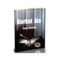 Korkut Ata - A. Turan Oflazoğlu