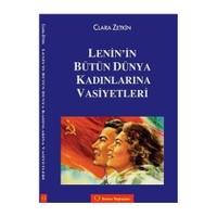 Lenin'in Bütün Dünya Kadınlarına Vasiyetleri