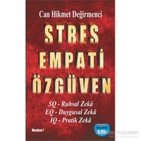 Stres Empati Özgüven