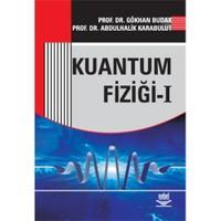 Kuantum Fiziği 1 - Gökhan Budak
