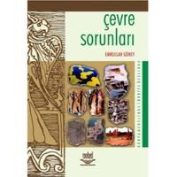 Çevre Sorunları - Dünya Genelinde Türkiye Özelinde - Emrullah Güney