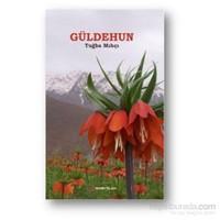 Güldehun-Tuğba Mıhçı