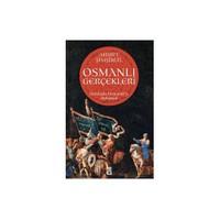 Osmanlı Gerçekleri: Sorularla Osmanlı'yı Anlamak - Ahmet Şimşirgil