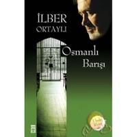 Osmanlı Barışı - İlber Ortaylı