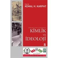 Osmanlı'dan Günümüze Kimlik Ve İdeoloji