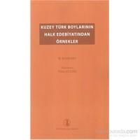 Kuzey Türk Boylarının Halk Edebiyatından Örnekler