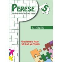 Perese - Karakter Okulu Öğretmen Kitabı Liderlik 5