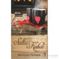Sütlü Kahve-Mustafa Tenker