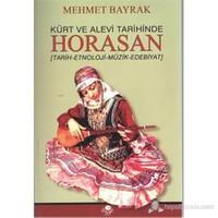Kürt Ve Alevi Tarihinde Horasan-Mehmet Bayrak